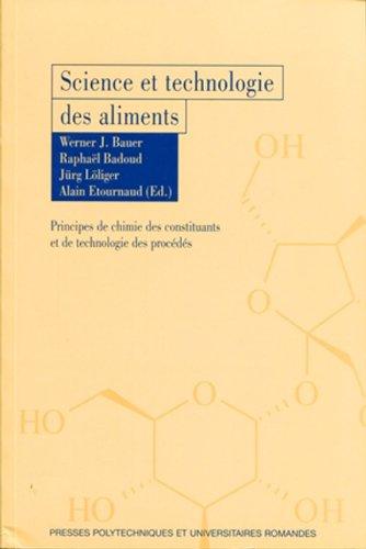 Science et technologie des aliments - Principes de chimie des constituants et de technologie des procédés