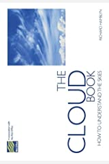 The Cloud Book: How to Understand the Skies Paperback