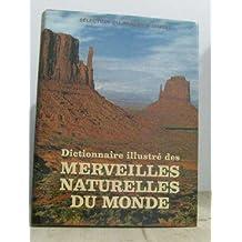 Dictionnaire illustré des merveilles naturelles du monde