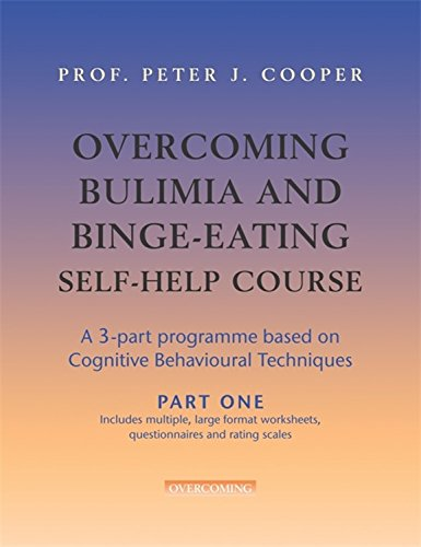 Overcoming Bulimia and Binge-Eating Self Help Course: Part One: Pt. 1 (Overcoming: Three-volume courses)