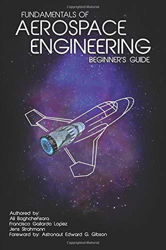 Fundamentals of Aerospace Engineering: (Beginner's Guide) - Edward Gibson