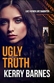 Ugly Truth (Cruel Secrets Book 3) (English Edition)