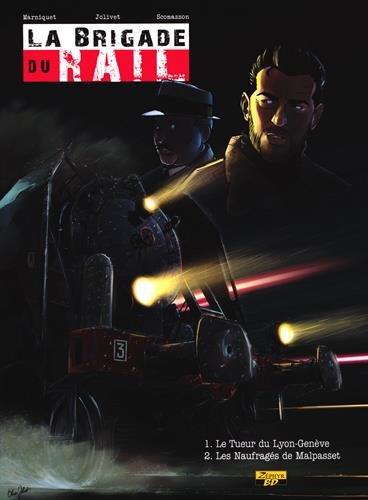 La brigade du rail, Intégrale :