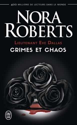 Lieutenant Eve Dallas : Crimes et chaos : Tome 31.5, L'ombre du crime ; Tome 33.5, Dans l'enfer du crime ; Tome 37.5, Crimes pour vengeance