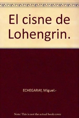 El Cisne De Lohengrin