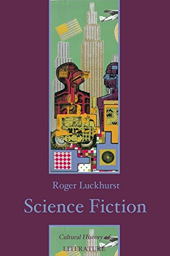 Science Fiction (Polity Cultural History of Literature Series) por Roger Luckhurst
