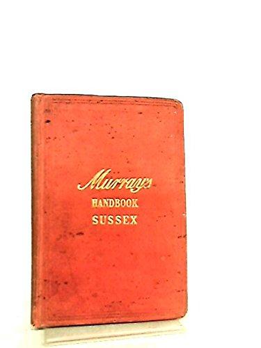 Handbook For Travellers In Sussex