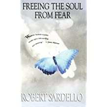 Freeing the Soul from Fear