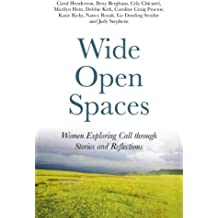 Wide Open Spaces: Women Exploring Call Through Stories and Reflections