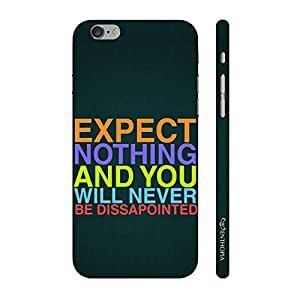 Enthopia Designer Hardshell Case No Expectations Back Cover for Apple Iphone 6