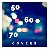 50s 60 and 70s Covers