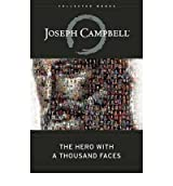 The Hero with a Thousand Faces (Collected Works of Joseph Campbell) Campbell, Joseph ( Author ) Jul-01-2008 Hardcover