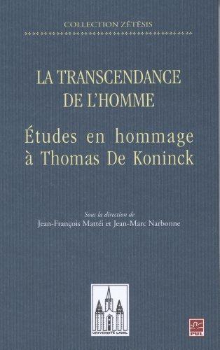 la-transcendance-de-lhomme-etudes-en-hommage-a-thomas-de-koninck-zetesis