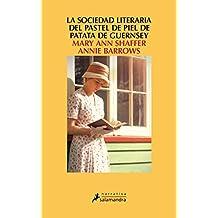 La sociedad literaria y del pastel de piel de patata Guernsey (Novela)