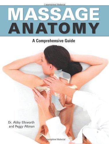Massage Anatomy by Abby Ellsworth (24-Dec-2009) Paperback