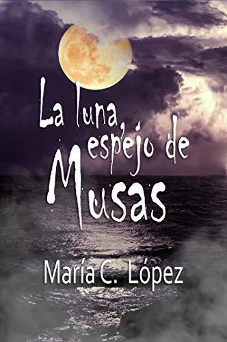 La Luna, espejo de Musas