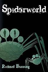 Spiderworld by Richard Bunning (2015-08-01)