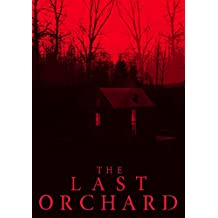 The Last Orchard: A Tale Of Survival In A Powerless World Book 0