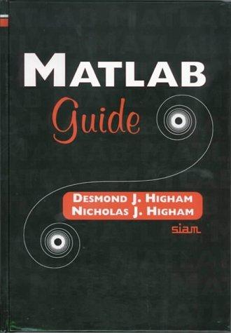 MATLAB Guide by Desmond J. Higham (2002-01-31)