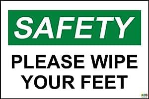 La Sécurité d'abord Veuillez essuyer vos Pieds de signer–1.2mm rigide en plastique 300mm x 200mm
