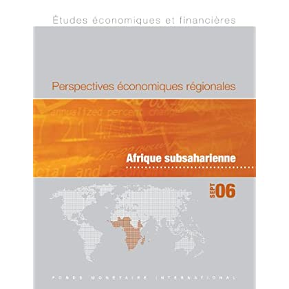 Regional Economic Outlook, Fall 2006: Sub-Saharan Africa - Supplement (World Economic Outlook & Financial Surveys)