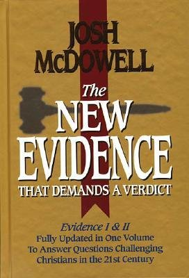 [( The New Evidence That Demands a Verdict: Fully Updated to Answer the Questions Challenging Christians Today (Updtd & Exp) By McDowell, Josh ( Author ) Hardcover Nov - 1999)] Hardcover