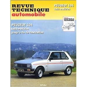 Revue technique automobile, numéro CIP 733.1 : Peugeot 104 tous modèles, jusquà fin de fabrication de Etai ( 31 janvier 2001 )