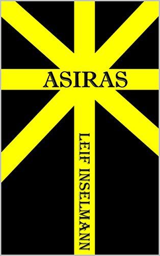 Asiras: Novelle von [Inselmann, Leif]