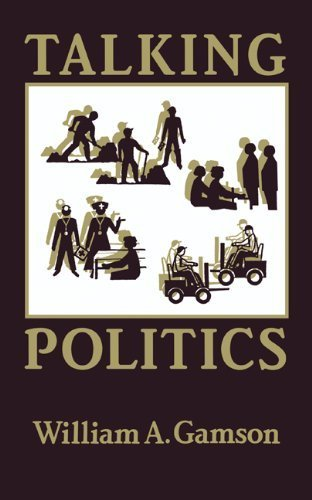 Talking Politics by Gamson, William A. (1992) Hardcover