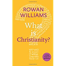 What is Christianity? (Little Book of Guidance) (Little Books of Guidance)