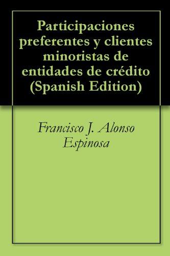 Participaciones preferentes y clientes minoristas de entidades de crédito
