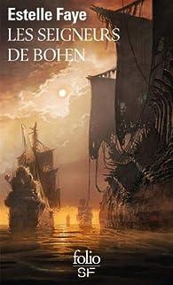 Les Seigneurs de Bohen par Estelle Faye