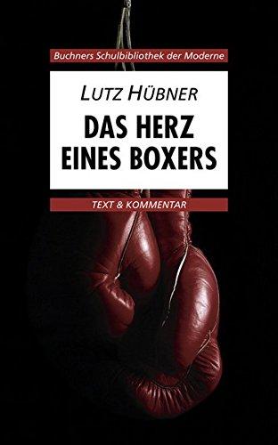 Das Herz eines Boxers. Text und Kommentar (Boxen Boxer)