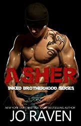 Asher (Inked Brotherhood) (Volume 1) by Jo Raven (2014-06-24)