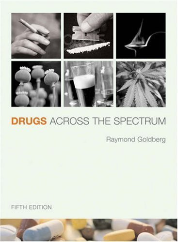 drugs-across-the-spectrum-by-goldberg-raymond-brooks-cole2005-paperback-5th-edition-by-unknown