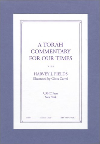 A Torah Commentary for Our Times by Harvey J. Fields (1995-06-01)