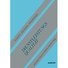 Dienstleistungsqualität: Konzepte - Methoden - Erfahrungen