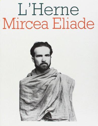 Les Cahier de L'Herne, numéro 33 : Mircea Eliade