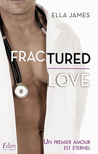 Fractured love par [James, Ella]