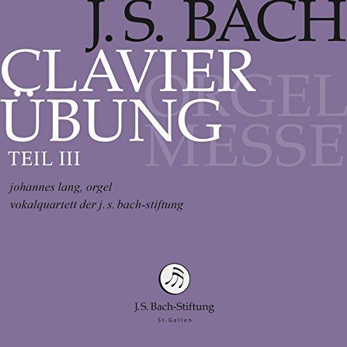 Bach: Clavierübung Teil III
