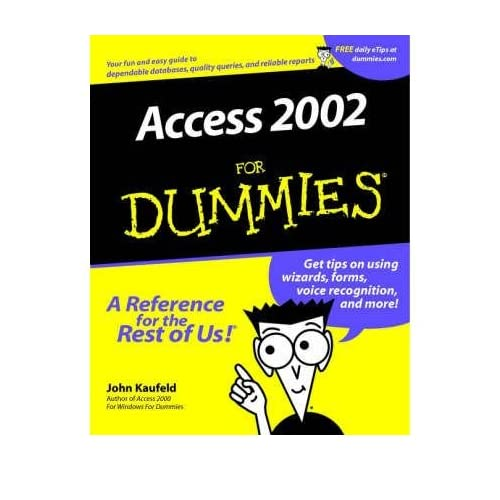 [(Access 2002 For Dummies )] [Author: John Kaufeld] [Jun-2001]