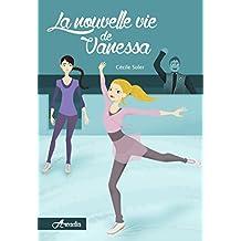 La nouvelle vie de Vanessa (Arcadia t. 2)