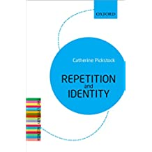 Repetition and Identity: The Literary Agenda