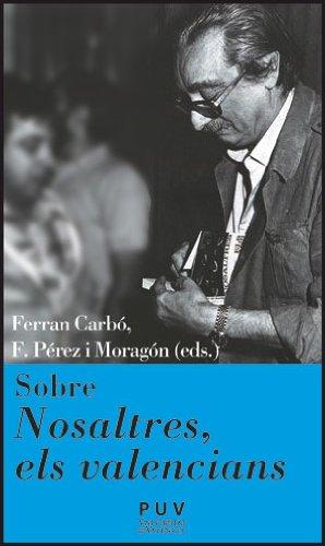 Sobre nosaltres, els valencians (Càtedra Joan Fuster)