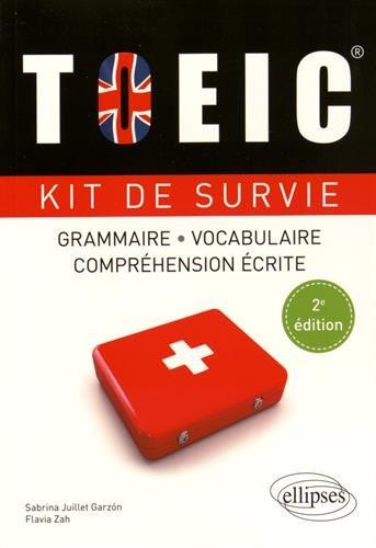 TOEIC® Kit de Survie Anglais Grammaire Vocabulaire Compréhension Écrite