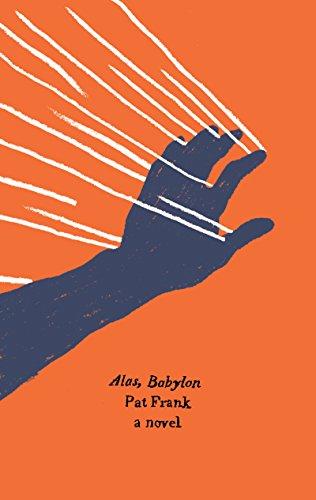 Alas, Babylon (Harper Perennial Olive Edition) (English Edition) por Pat Frank