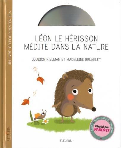 Léon le hérisson médite dans la nature (1CD audio)