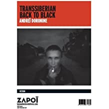 Transsiberian back to black
