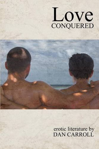 Love Conquered by Dan Carroll (2009-12-07)