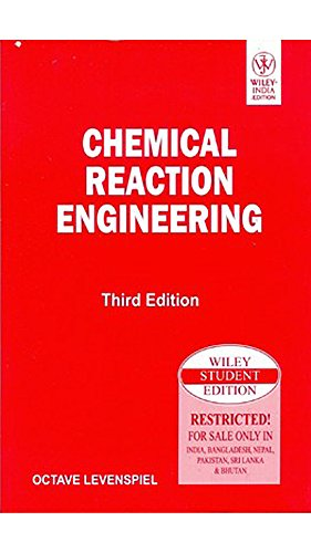 Chemical Reaction Engineering, 3ed (WSE)